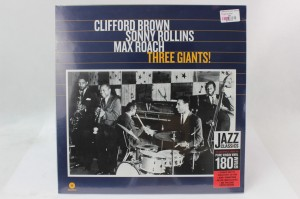 "CLIFFORD BROWN, SONNY ROLLINS, MAX ROACH - ""THREE GIANTS!"""