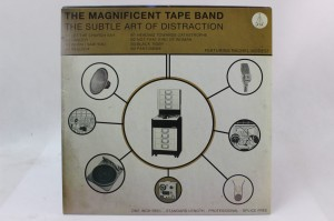 "THE MAGNIFICENT TAPE BAND - ""THE SUBTLE ART OF DISTRACTION"""
