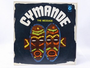 "CYMANDE - ""THE MESSAGE"""